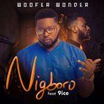 Woofer Wonder – Nigboro ft. 9ice