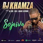 DJ Khamza – Sojaiva ft. DJ Sox, Emza & Qhawe Lentombi