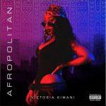 Victoria Kimani – Afropolitan EP