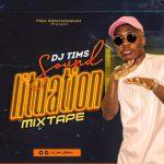 DJ Tims – Sound Lituation Mixtape