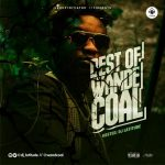DJ Latitude – Best Of Wande Coal Mixtape