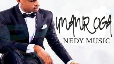 Nedy Music – Unaniroga