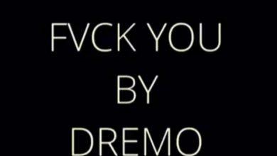 Dremo - Fvck You (Cover) Ft Kizz Daniel