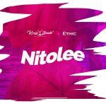 Ethic – Nitolee Ft. Krizbeatz