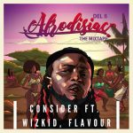 Del B – Consider ft. Wizkid, Flavour