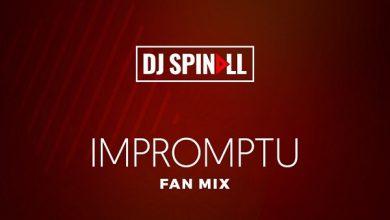 DJ Spinall – Impromptu Mix