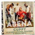 Cuppy – Abena ft. Ceeza Milli, Shaydee, Kwesi Arthur
