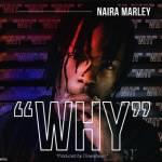 Naira Marley – Why