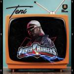 Teni – Power Rangers