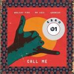 Walshy Fire – Call Me Ft. Mr Eazi, Kranium